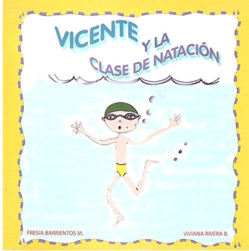 Vicente y la clase de natación por Fresia Barrientos Morales