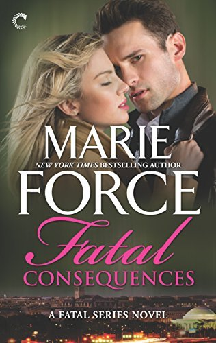Fatal Consequences: Fatal Destiny: The Wedding Novella (The Fatal Series) by Marie Force (2016-06-28)