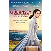 The Guernsey Literary and Potato Peel Pie Society (English Edition)