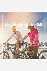 vollgeherzt: Meine E-Bike Touren: Das Ausfüllbuch für das liebste Hobby Taschenbuch