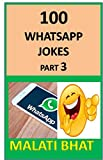 100 WHATSAPP JOKES: PART 3