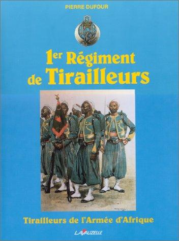 Premier régiment de tirailleurs
