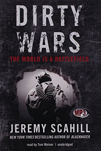 Dirty Wars by Jeremy Scahill (April 23,2013)