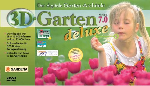3D-Garten 7.0 Deluxe, 1 DVD-ROM Der digitale Gartenarchitekt. Für Windows 98 (SE), Me, 2000, XP