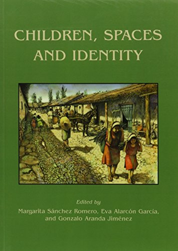 Children, Spaces and Identity (Childhood in the Past Monograph)