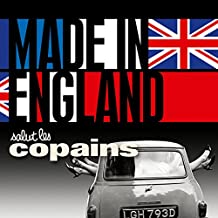 Salut les Copains - Made in England