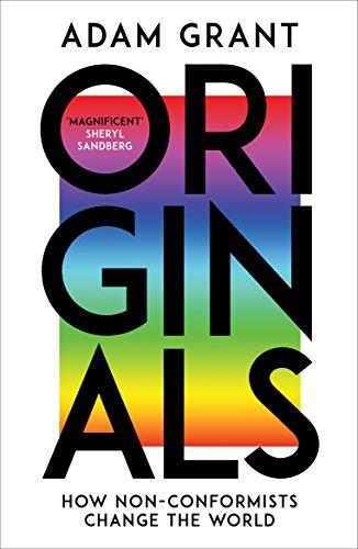 Originals: How Non-conformists Change the World (English Edition)