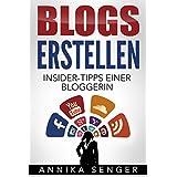 Blogs erstellen: Insider-Tipps einer Bloggerin