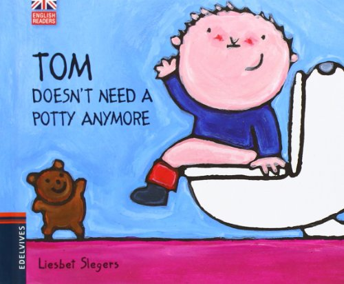 Tom Doesn't Need a Potty Anymore por Liesbet Slegers