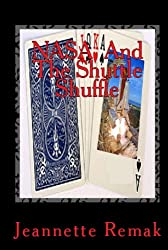 NASA and the Shuttle Shuffle RFIS FOIA (NASA and the Shuttle Shuffle RFI FOIAs Book 2)