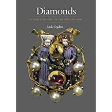 Diamonds: An Early History of the King of Gems
