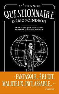 L'étrange questionnaire d'Eric Poindron par Eric Poindron