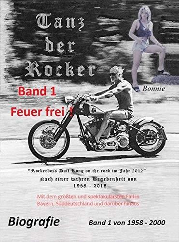 Tanz der Rocker: Band 1 Feuer frei