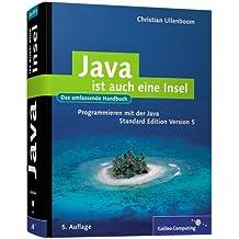Java ist auch eine Insel: Programmieren mit der Java Standard Edition  Version 5 (Galileo Computing)