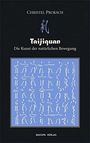 Taijiquan: Die Kunst der natürlichen Bewegung - Natürliche Bewegung