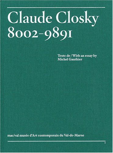Claude Closky, 8002-9891 par Michel Gauthier
