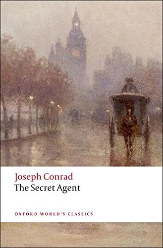 Oxford World's Classics: The Secret Agent: A Simple Tale (World Classics)