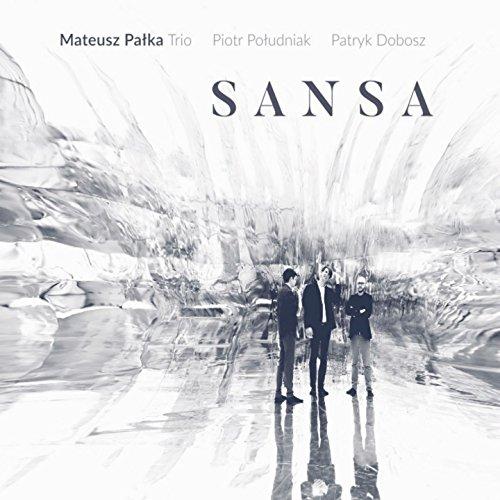 Sansa (feat. Piotr Poludniak, Patryk Dobosz)