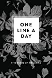 One Line A Day Journal: Five Years of Memories, Greyscale Floral, 6x9 Diary, Dated and Lined Book