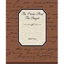 The Prince and the Pauper by Mark Twain (2009-06-08)