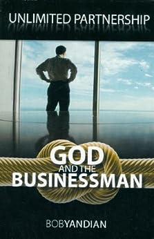 Unlimited Partnership: God and the Businessman (English Edition) par [Yandian, Bob]