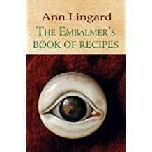 The Embalmers Book of Recipes