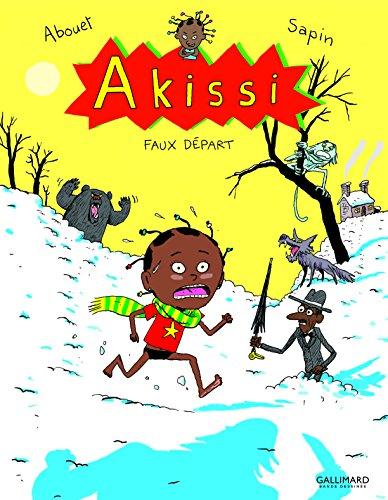 Akissi, 7:Akissi: Faux départ por Marguerite Abouet