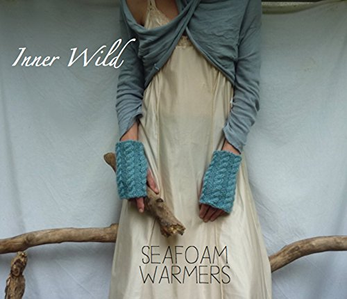 Inner Wild Seafoam Warmers: beautiful cable fingerless gloves easy knit pattern (Inner Wild, wilderness wear for dearhearts) (English Edition) - Cable Knit Mitt