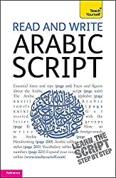 Read and Write Arabic Script (Learn Arabic with Teach Yourself)