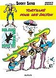 "Afficher ""Lucky Luke n° 31<br /> Tortillas pour les Dalton"""