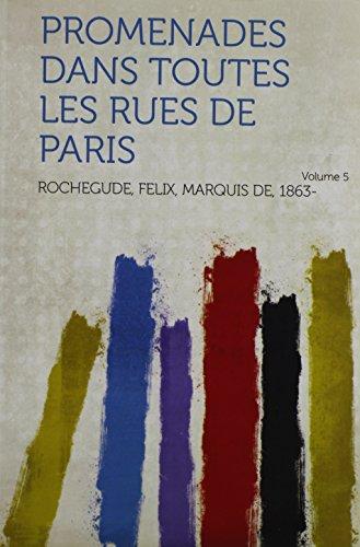 Promenades Dans Toutes Les Rues de Paris Volume 5
