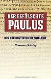 Der Gefälschte Paulus: Das Urchristentum im Zwielicht