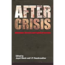 After Crisis - Adjustment, Recovery and Fragility in East Asia