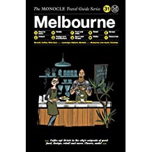 Melbourne (The Monocle Travel Guide Series)