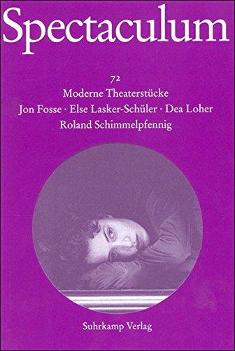 Spectaculum 72: Vier moderne Theaterstücke
