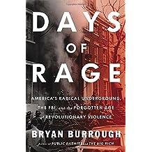 Days of Rage by Bryan Burrough (2015-05-07)