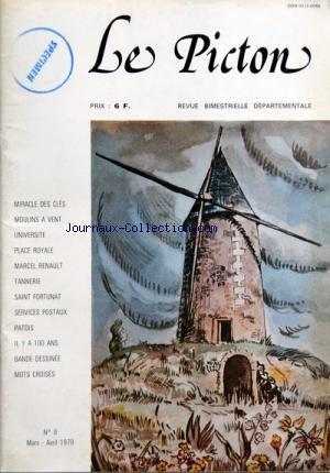 PICTON (LE) [No 8] du 01/03/1978 - MIRACLE DESCLES - MOULINS A VENT - UNIVERSITE - PLACE ROYALE - MARCEL RENAULT - TANNERIE - SAINT FORTUNAT - SERVICES POSTAUX - PATOIS - IL Y A 1000 ANS - BANDE DESSINEE - MOTS CROISES par Collectif