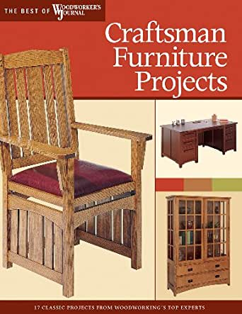 Craftsman Furniture Projects Timeless Designs And Trusted