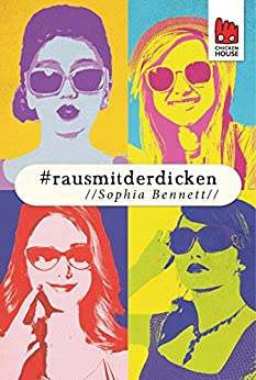 #rausmitderdicken: Digital First (German Edition) by [Bennett, Sophia]