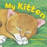My Kitten by Margaret O'Hair (2014-01-21)