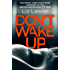 Don't Wake Up: The most gripping first chapter you will ever read!
