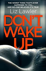 Don't Wake Up: A dark, terrifying new thriller with the most gripping first chapter you will ever read!