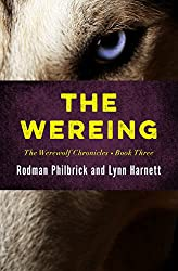 The Wereing (The Werewolf Chronicles Book 3)