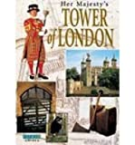 Front cover for the book Her Majesty's Tower of London by Olwen Hedley