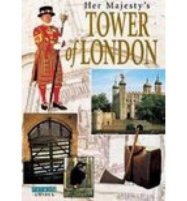 Her Majesty's Tower of London