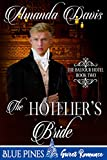 The Hotelier's Bride (The Balfour Hotel Book 2) (English Edition)