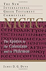 The Epistles to the Colossians and to Philemon (The New International Greek Testament Commentary) by James D. G. Dunn (2014-10-16)