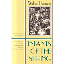 [Infants to the Spring] (By: Wallace Thurman) [published: June, 1992]