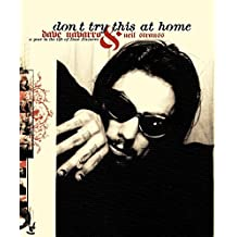 Don't Try This at Home: A Year in the Life of Dave Navarro by Dave Navarro (2004-10-05)