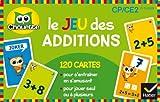 Le jeu des additions : CP/CE2 6-9 ans